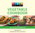 Knack Vegetable Cookbook: Savory Gourmet Recipes Made Easy