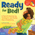 Ready for Bed!: A Tale of C...