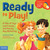 Ready to Play!: A Tale of T...