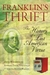 Franklin's Thrift: The Lost History of an American Virtue