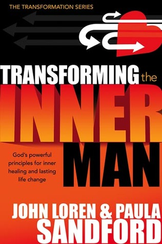 Transforming The Inner Man by John Loren Sandford