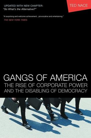 Gangs of America by Ted Nace