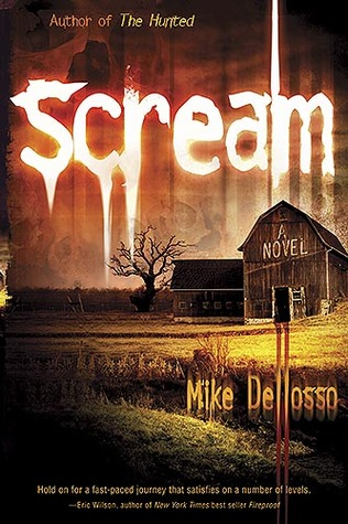 Scream by Mike Dellosso
