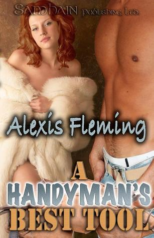 A Handyman's Best Tool by Alexis Fleming