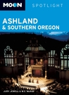 Ashland & Southern Oregon (Moon Spotlight)