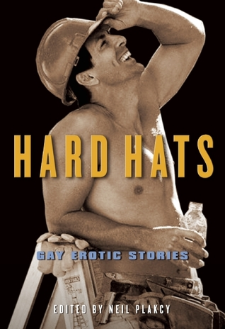 Hard Hats by Neil S. Plakcy