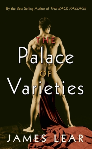 The Palace Of Varieties by James Lear