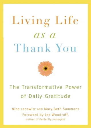Living Life as a Thank You by Nina Lesowitz