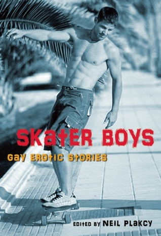 Skater Boys by Neil Plakcy