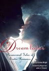 Dream Lover: Paranormal Tales of Erotic Romance