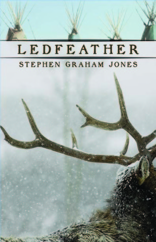 Ledfeather by Stephen Graham Jones