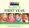 Knack Baby's First Year: A Complete Illustrated Guide for Your Child's First Twelve Months