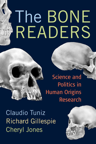 The Bone Readers by Claudio Tuniz