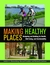 Making Healthy Places: Desi...