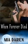 When Forever Died (Adelheid, #2)