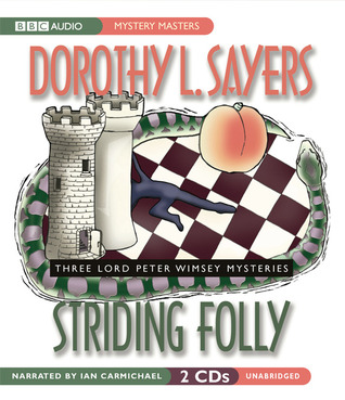 Striding Folly, by Dorothy L. Sayers (review)