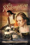 The Redemption (Legacy of the King's Pirates, #1)