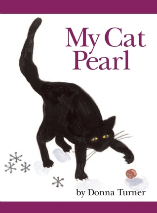 My Cat Pearl by Donna Turner