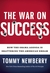 The War On Success: How the...