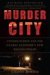 Murder City by Charles Bowden
