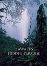 Hawaii's Hidden Paradise