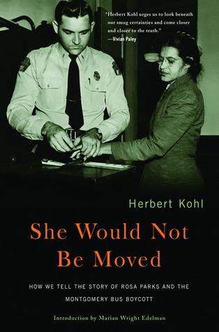 She Would Not Be Moved by Herbert R. Kohl