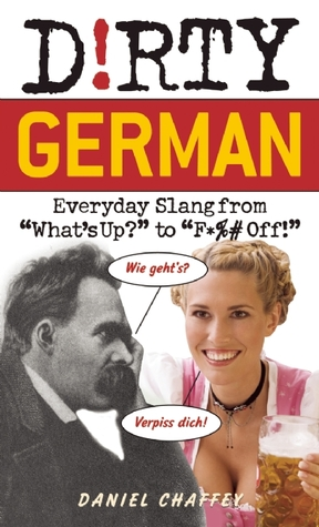 Dirty German by Daniel Chaffey