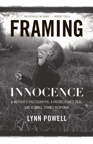 Framing Innocence by Lynn Powell