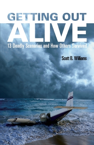 Could You Survive?: 13 Deadly Scenarios and How Others Got Out Alive
