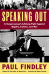 Speaking Out: A Congressman's Lifelong Fight Against Bigotry, Famine & War