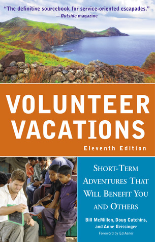 Volunteer Vacations by Bill McMillon