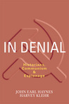 In Denial: Historians, Communism, and Espionage