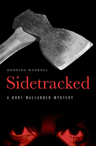 Sidetracked (Kurt Wallander #5)