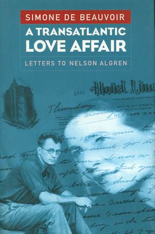 A Transatlantic Love Affair by Simone de Beauvoir