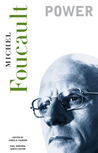 Essential Works of Foucault (1954-1984), Volume 3: Power