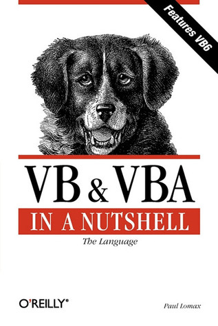 VB & VBA in a Nutshell by Paul Lomax