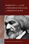 The Narrative of the Life of Frederick Douglass, An American Slave