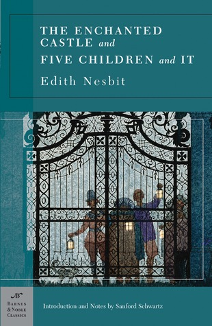 The Enchanted Castle & Five Children and It by E. Nesbit