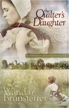 The Quilter's Daughter (Daughters of Lancaster County, #2)