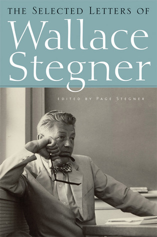 The Selected Letters by Wallace Stegner