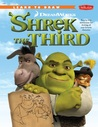 Learn to Draw DreamWorks Shrek the Third: Step-by-Step Instructions for Drawing All Your Favorite Characters