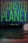 Monster Planet (Zombies, #3)