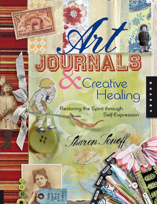 Art Journals and Creative Healing by Sharon Soneff