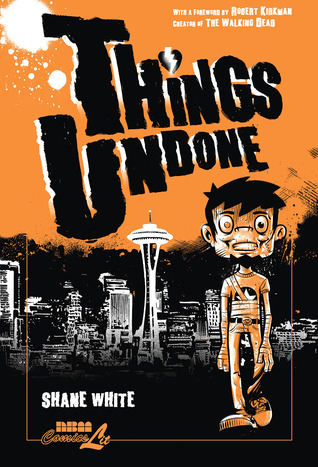 Things Undone by Shane White