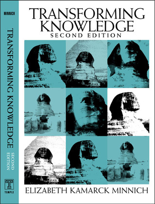 Transforming Knowledge by Elizabeth Kamarck Minnich