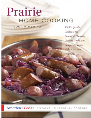 Prairie Home Cooking by Judith Fertig