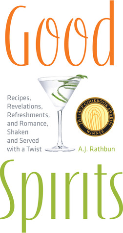Good Spirits by A.J. Rathbun