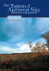 The Tattered Autumn Sky: Bird Hunting in the Heartland