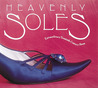Heavenly Soles: Extraordinary 20th Century Shoes