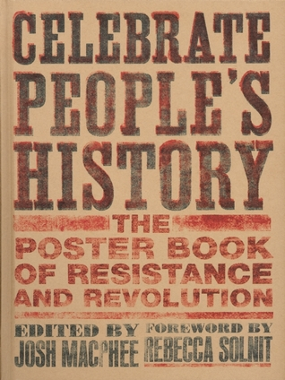 Celebrate People's History! by Josh MacPhee